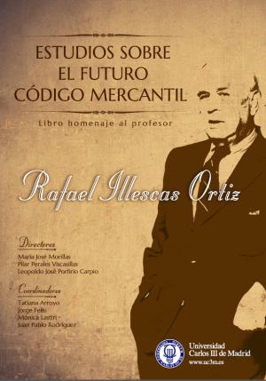 Estudios sobre el futuro Código Mercantil