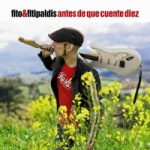 Fito Y Fitipaldis - Antes De Que Cuente Diez.jpg