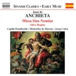 Juan De Anchieta - Missa Sine Nomine.jpg
