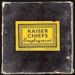 Kaiser Chiefs - Employment.jpg