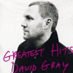 David Gray - Greatest Hits.jpg
