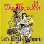 The Thrills - Let's Bottle Bohemia.jpg