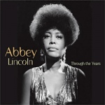 Abbey Lincoln - Through The Years.jpg