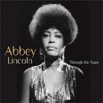 Abbey Lincoln - Through The Years.jpg