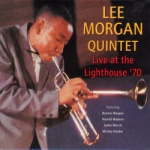 Lee Morgan Quintet - Live At The Lighthouse 70.jpg