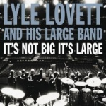 Lyle Lovett - Lyle Lovett And His Large Band.jpg