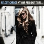 Melody Gardot - My One And Only Thrill.jpg