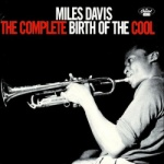Miles Davis - The Complete Birth Of The Cool.jpg