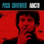 Paco Cifuentes - Adicto.jpg