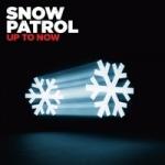Snow Patrol - Up To Now.jpg