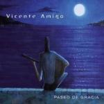Vicente Amigo - Paseo De Gracia.jpg
