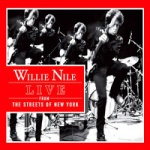Willie Nile - Live From The Streets Of New York.jpg