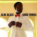 Aloe Blacc - Good Things.jpg