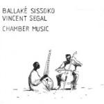 Ballake Sissoko - Chamber Music.jpg