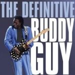 Buddy Guy - The Definitive.jpg