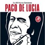Paco De Lucia - Sus 50 Mejores Canciones.JPG