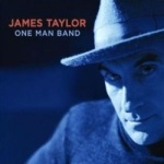James Taylor - One Man Band.jpg