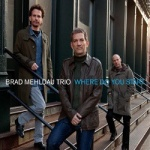 Brad Mehldau Trio - Where Do You Start.jpg