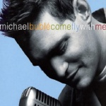 Michael Buble - Come Fly With Me.jpg