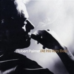 Robert Palmer - At His Very Best.jpg