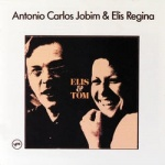 Antonio Carlos Jobim - Elis And Tom.jpg