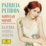 Patricia Petibon - Nouveau Monde.jpg