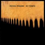 Rafael Riqueni - Mi Tiempo.jpg