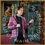 Rufus Wainwright - Out Of The Game.jpg