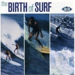 VVAA - The Birth Of Surf.jpg
