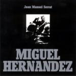 Joan Manuel Serrat - Miguel Hernandez.jpg