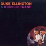 Duke Ellington - Duke Ellington And John Coltrane.jpg
