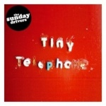 The Sunday Drivers - Tiny Telephone.jpg